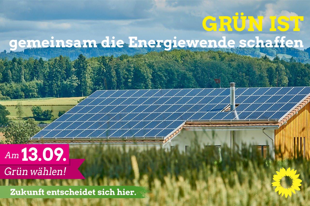 GRÜN ist: Gemeinsam die Energiewende schaffen